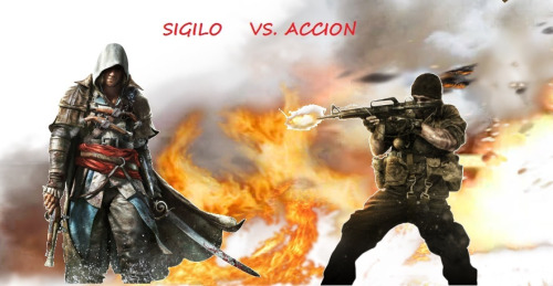 Sigilo Vs acción