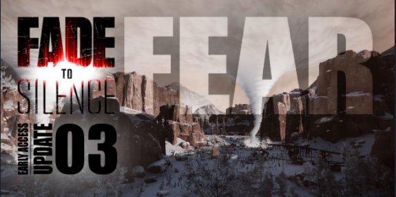 Disponible Fear, la nueva actualización de Fade to Silence en Steam