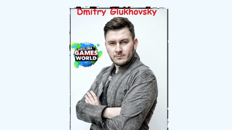 Dmitry Glukhovsky hablará en Barcelona Games World