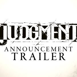 Confirmado el estreno de Judgment (anteriormente Project JUDGE) en el verano de 2019 con audio dual en Occidente