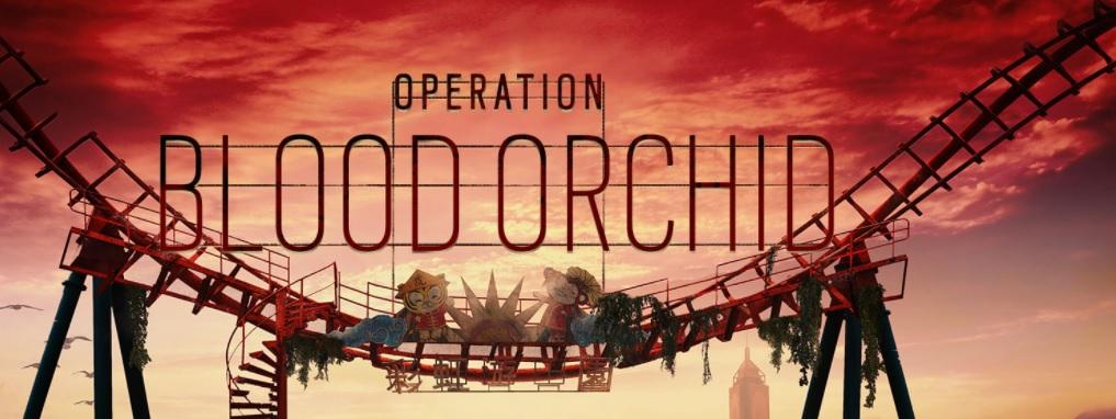 Operation Blood Orchid  #RainbowSixSiege
